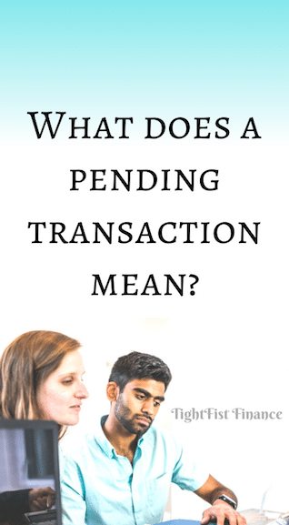 What does a pending transaction mean?