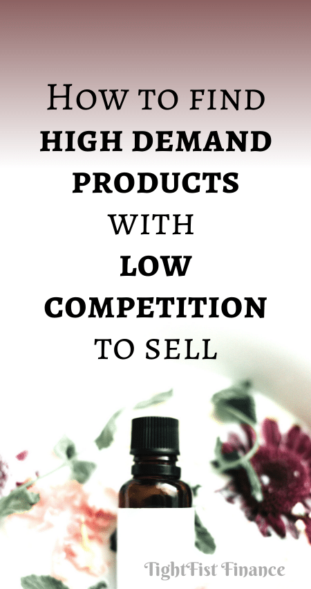 21-137 - How to find high demand products with low competition to sell