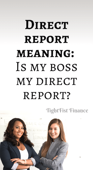 Direct report meaning: Is my boss my direct report?