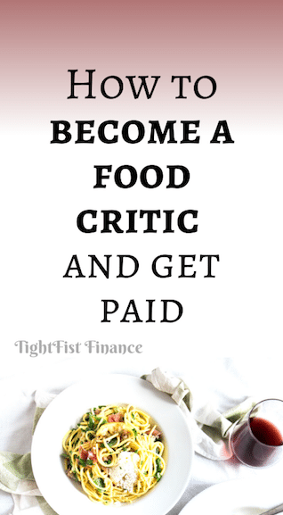 How to become a food critic and get paid