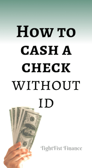 How to cash a check without ID?