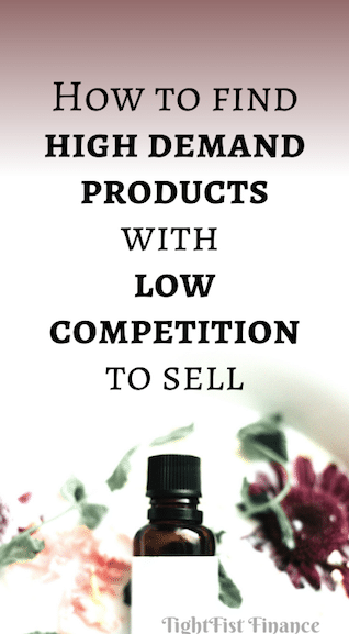 How to find high demand products with low competition to sell