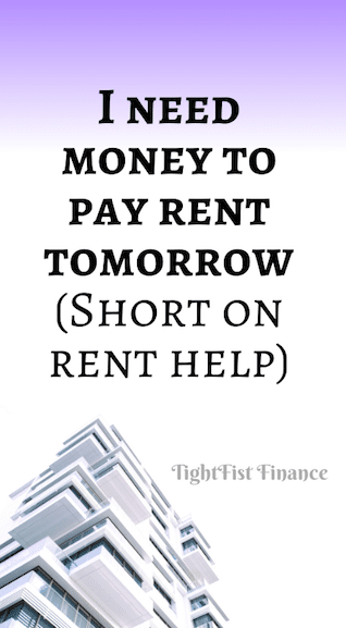 I need money to pay rent tomorrow (Short on rent help)
