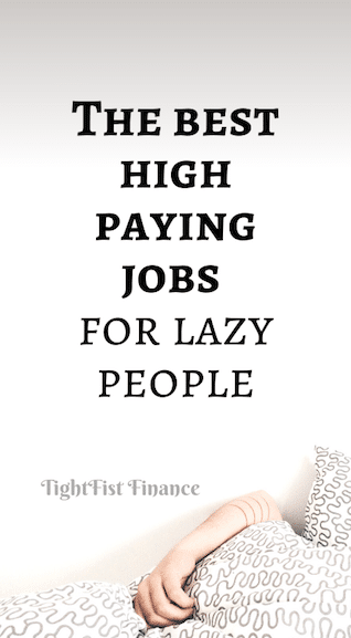 The best high paying jobs for lazy people